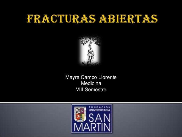 Mayra Campo Llorente      Medicina    VIII Semestre