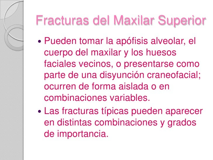 Fracturas del maxilar superior