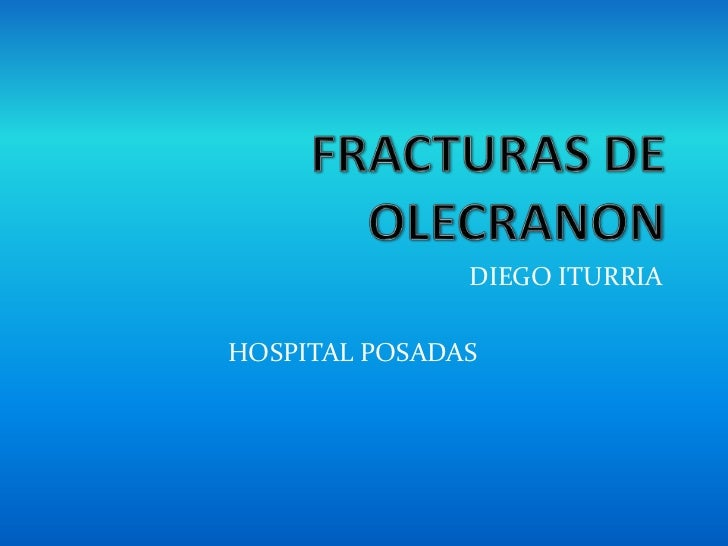 Fracturas de olecranon