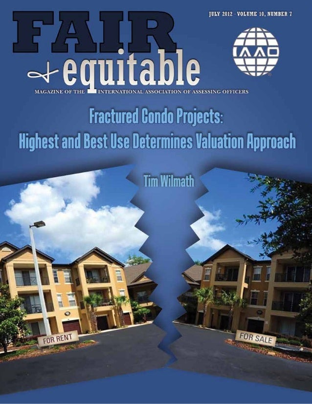 Fractured Condo Projects:              Highest and Best Use Determines Valuation Approach                                 ...