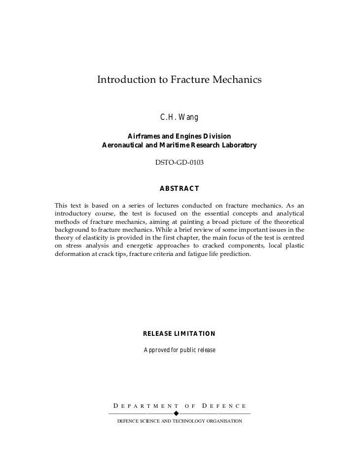 Introduction to Fracture Mechanics                                         C.H. Wang                         Airframes and...