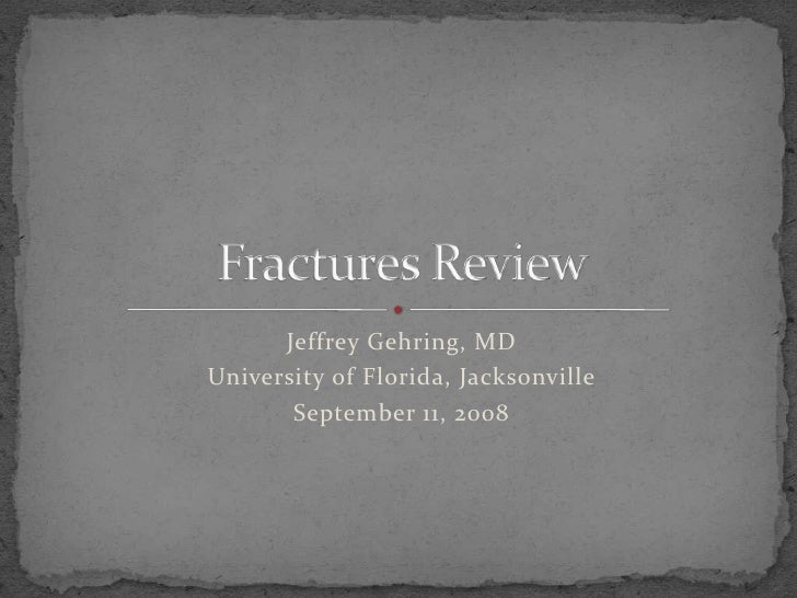 Fracture Review New Format