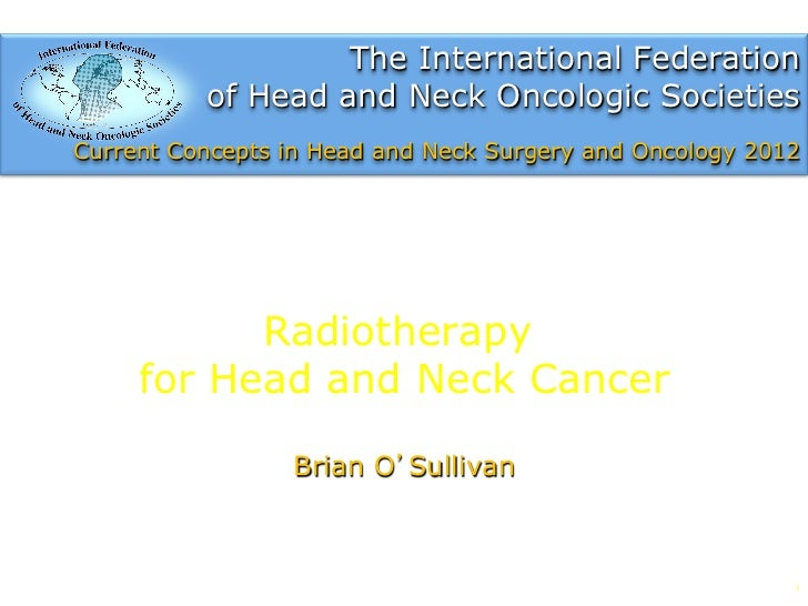 Radiation therapy for head and neck cancer by Brian O'Sullivan