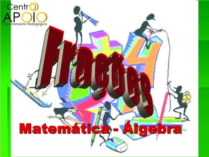 www.AulasDeMatematicanoRJ.Com.Br - Matemática -  Frações