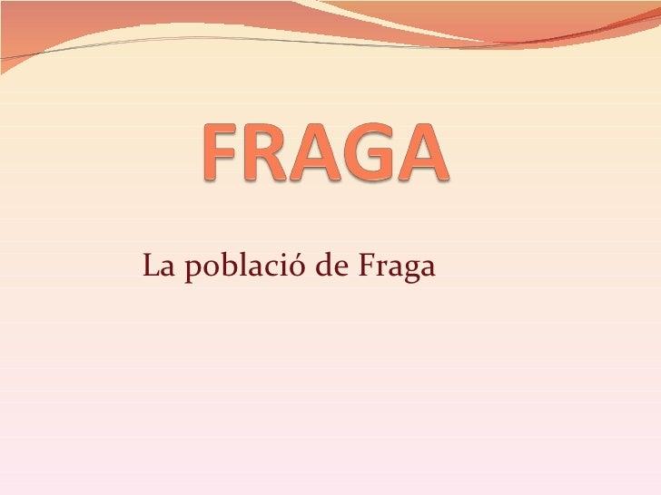 Fraga