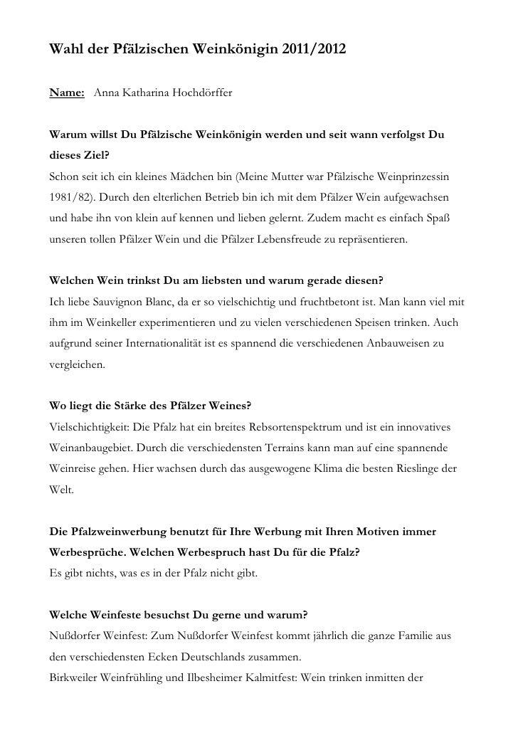 Wahl der Pfälzischen Weinkönigin 2011/2012Name: Anna Katharina HochdörfferWarum willst Du Pfälzische Weinkönigin werden un...