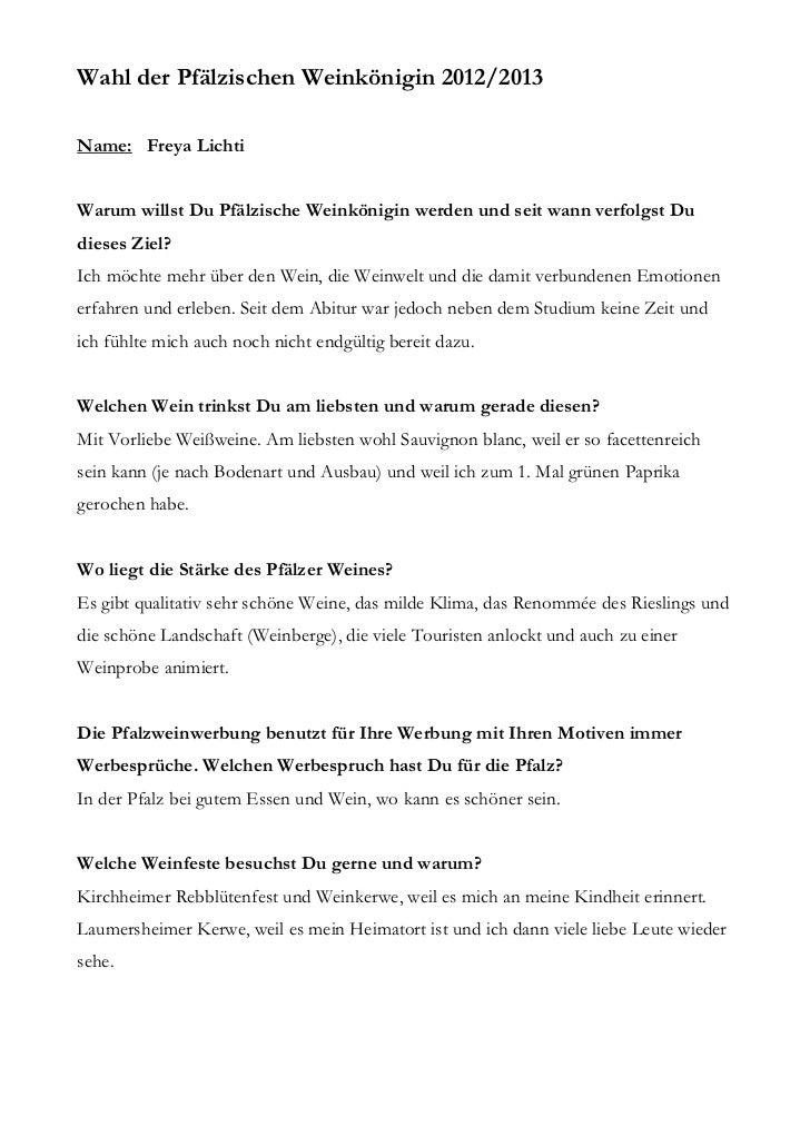Wahl der Pfälzischen Weinkönigin 2012/2013Name: Freya LichtiWarum willst Du Pfälzische Weinkönigin werden und seit wann ve...