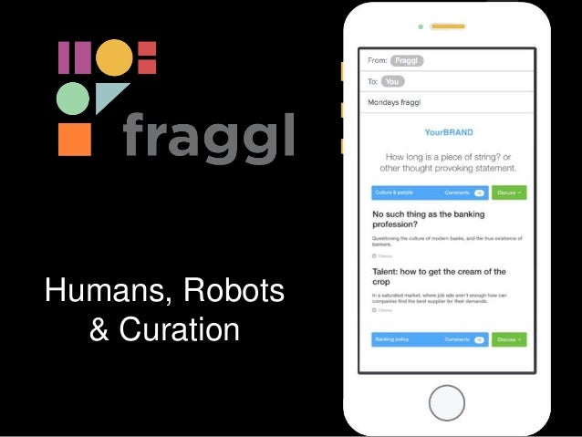Humans, Robots & Curation