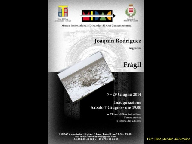 """""""Fragil"""" by Joquin Rodriguez - opening photos"""