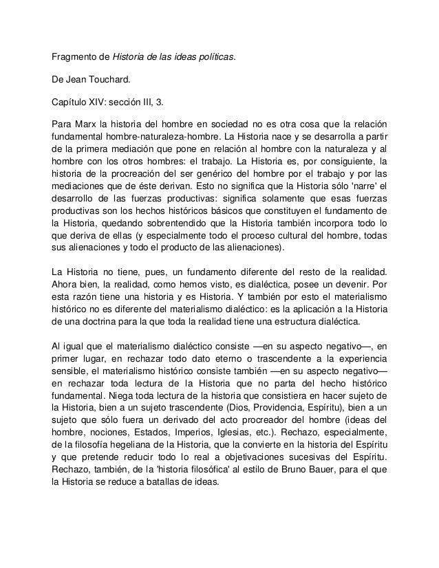 Fragmento de Historia de las ideas políticas. De Jean Touchard. Capítulo XIV: sección III, 3. Para Marx la historia del ho...