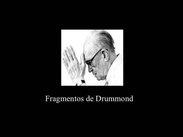 Fragmentos de Drummond