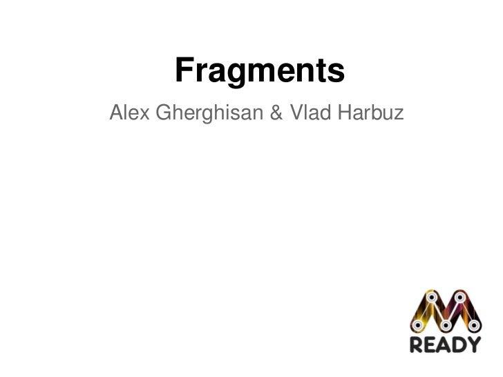 FragmentsAlex Gherghisan & Vlad Harbuz