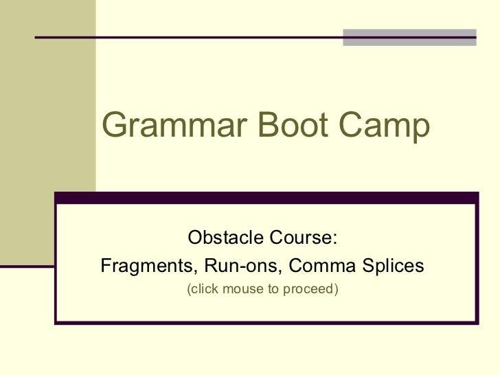 Grammar boot camp #1