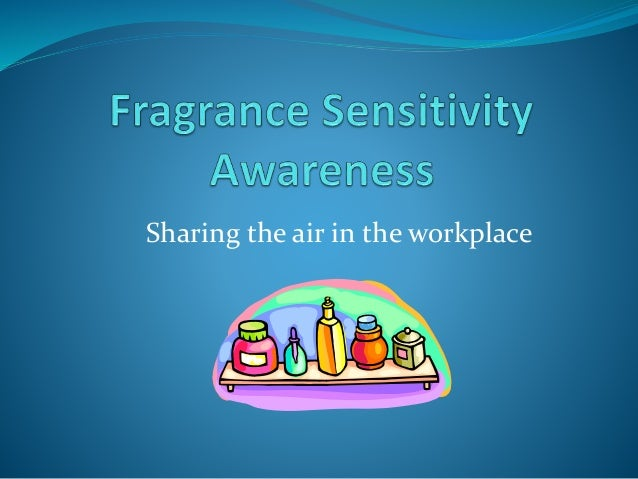 Fragrance Sensitivity Awareness