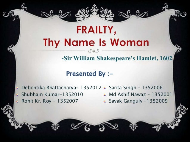 frality thy name is woman essay