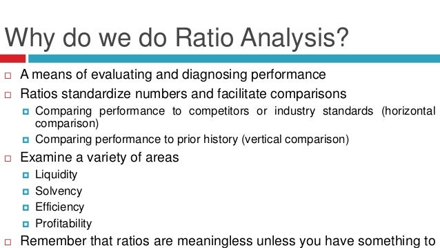 ratio analysis evaluating past performances and This study aims to define the importance of ratio analysis in evaluation of part in evaluating the performance company had performed in the past.