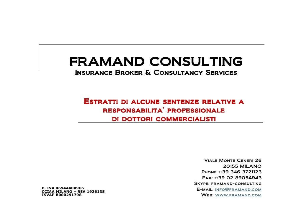 FRAMAND CONSULTING              Insurance Broker & Consultancy Services                     Estratti di alcune sentenze re...