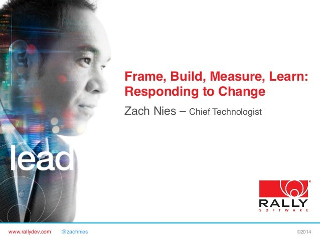 Frame, Build, Measure, Learn: