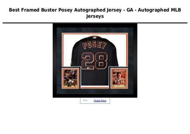 Best Framed Buster Posey Autographed Jersey - GA - Autographed MLBJerseysPrice :CheckPrice