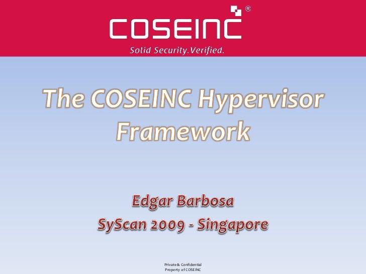 Private & ConfidentialProperty of COSEINC
