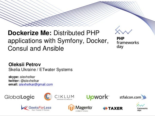 Dockerize me distributed php applications with symfony for Docker and consul
