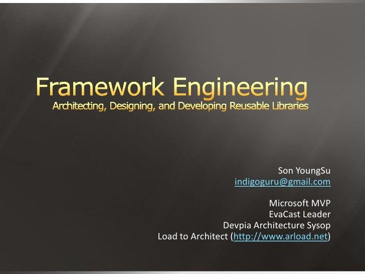 Framework Engineering