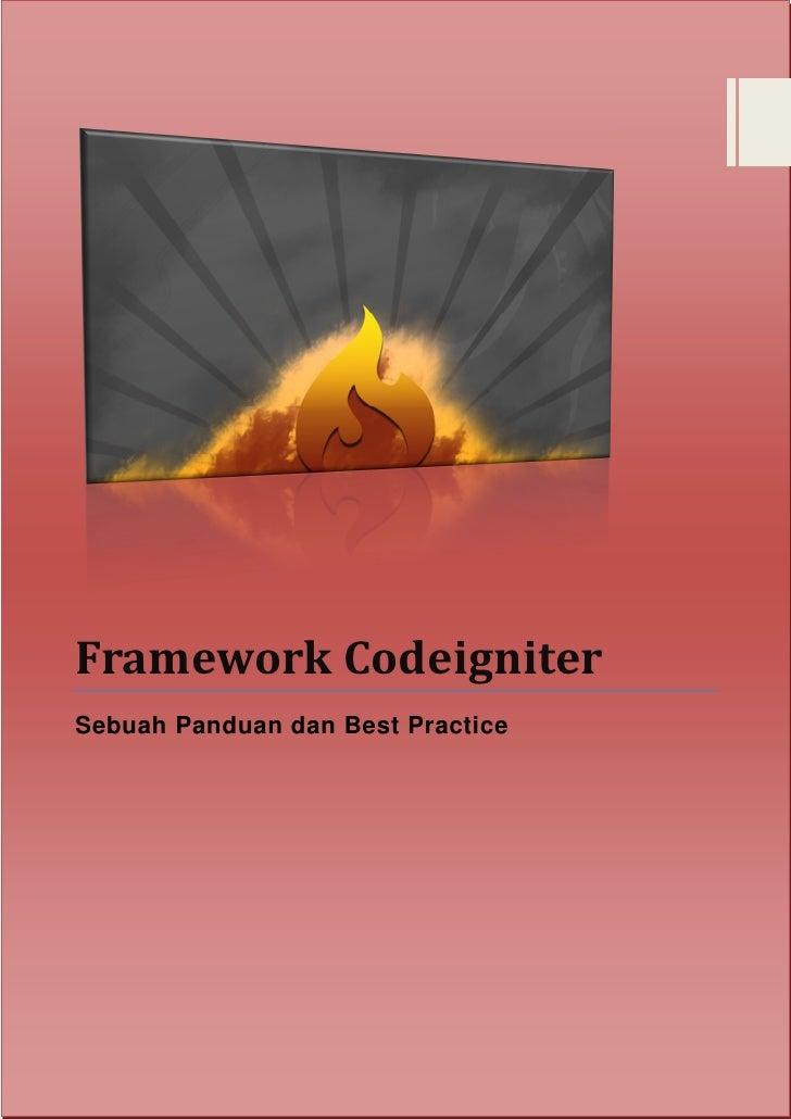 Framework CodeigniterSebuah Panduan dan Best Practice