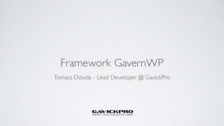 Framework GavernWP - WordCamp Gdańsk 2012