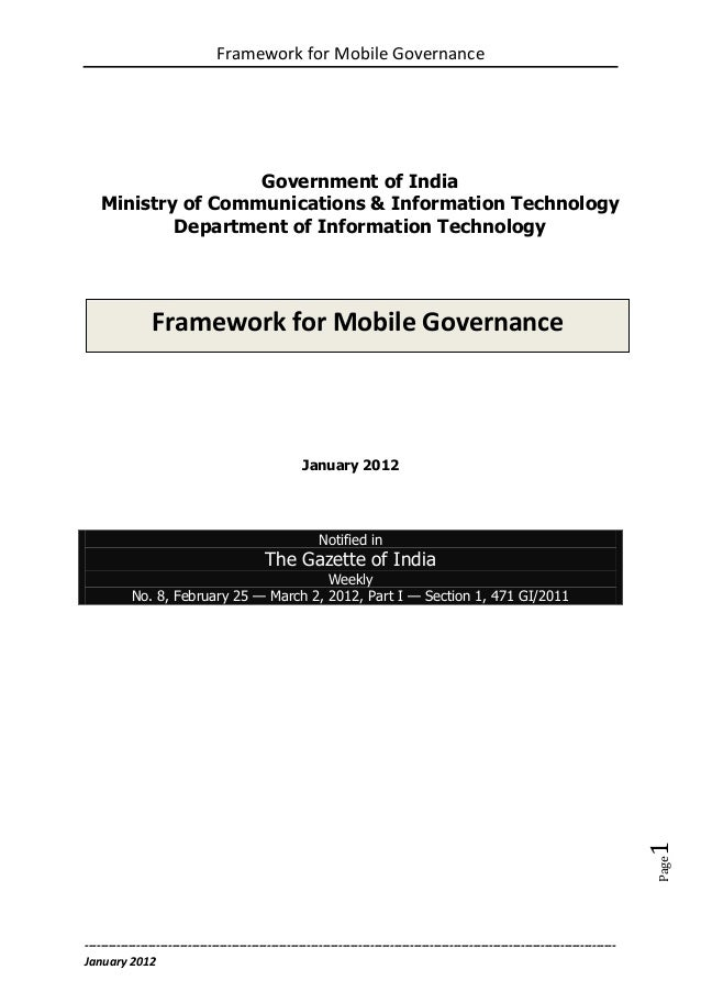 Framework for Mobile Governance                    Government of India    Ministry of Communications & Information Technol...