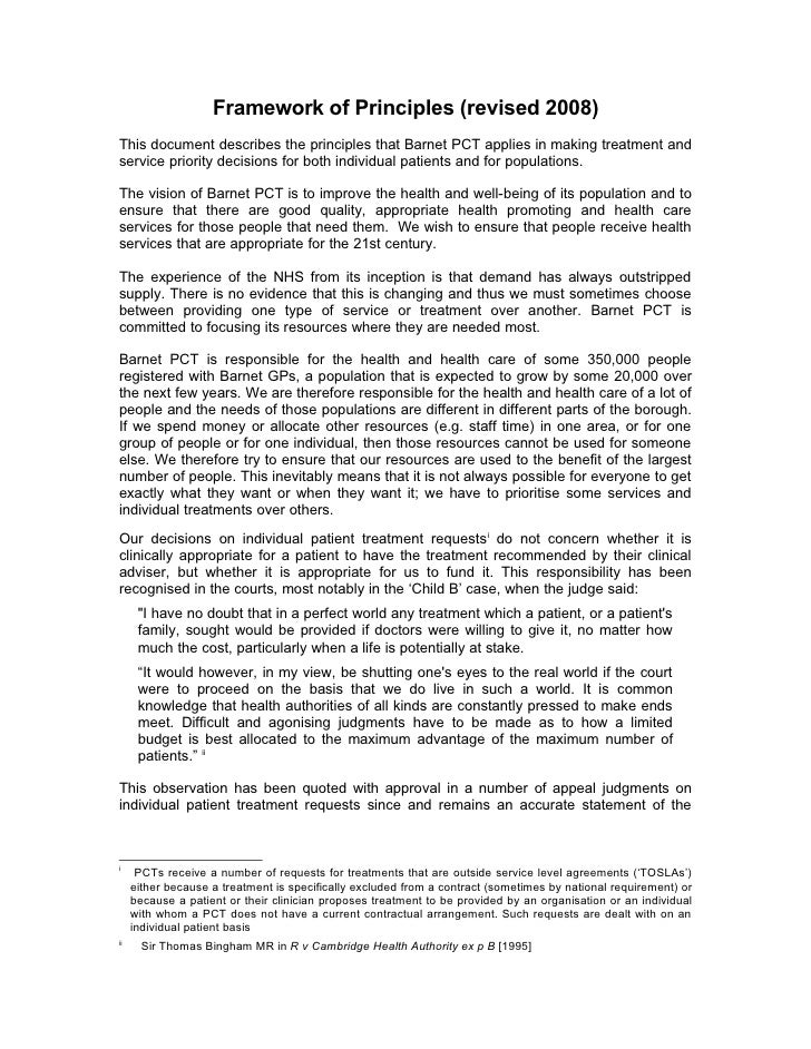 Framework of Principles (revised 2008) This document describes the principles that Barnet PCT applies in making treatment ...