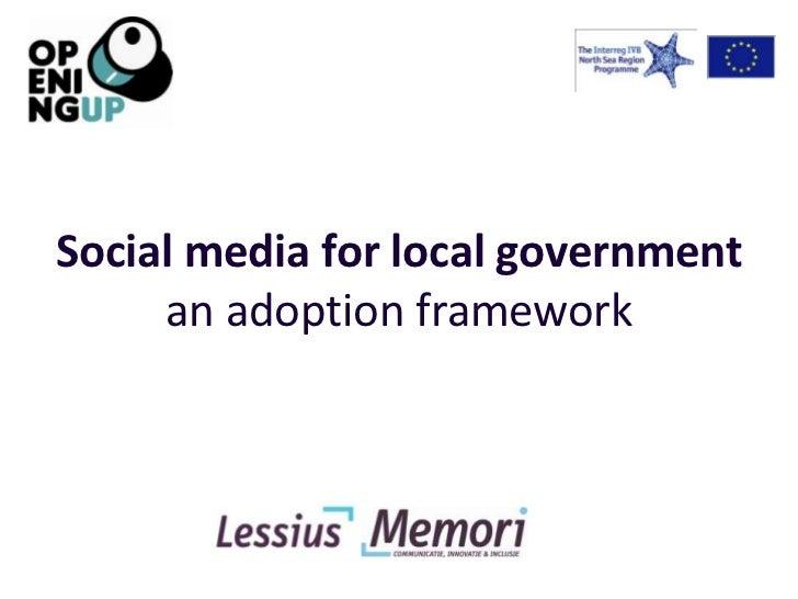 Social media for local government     an adoption framework