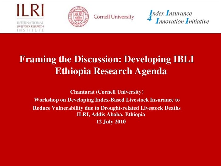 Framing the discussion: Developing IBLI Ethiopia research agenda