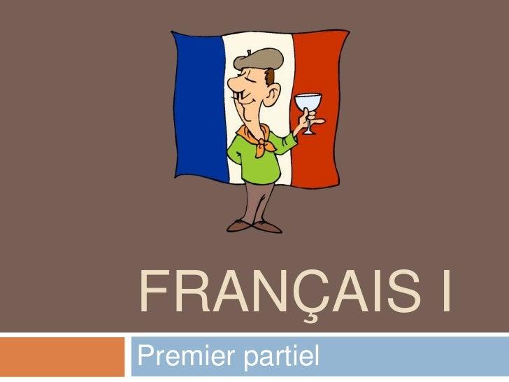 FRANÇAIS IPremier partiel