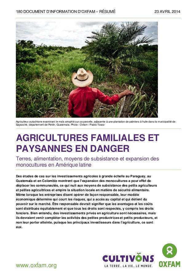 180 DOCUMENT D'INFORMATION D'OXFAM – RÉSUMÉ 23 AVRIL 2014 www.oxfam.org Agriculteur autochtone examinant le maïs atrophié ...
