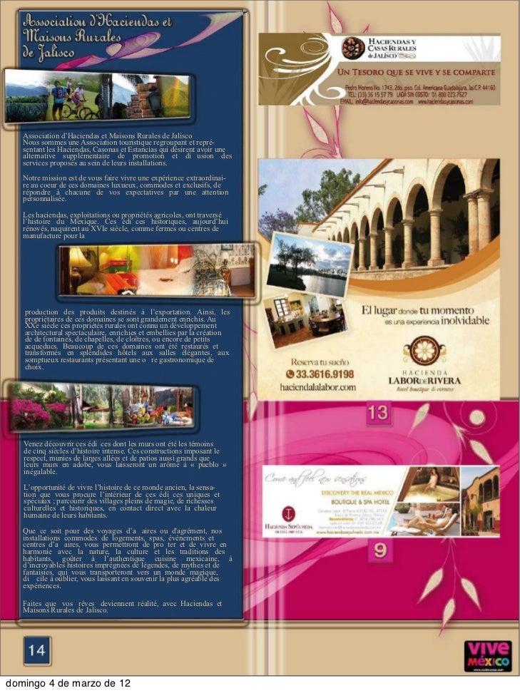 Association d'Haciendas et Maisons Rurales de Jalisco   Nous sommes une Association touristique regroupant et repré-   sen...
