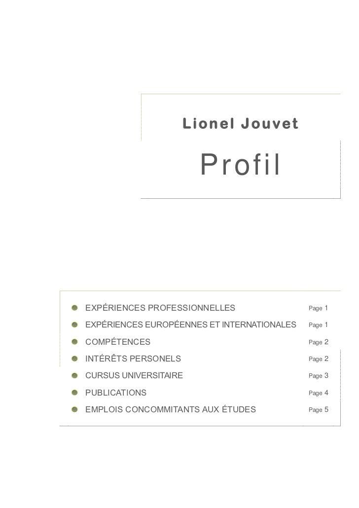 Lionel Jouvet                       ProfilEXPÉRIENCES PROFESSIONNELLES                 Page   1EXPÉRIENCES EUROPÉENNES ET ...