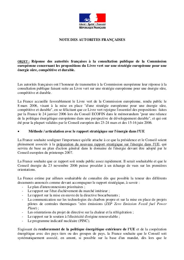NOTE DES AUTORITES FRANÇAISES OBJET : Réponse des autorités françaises à la consultation publique de la Commission europée...
