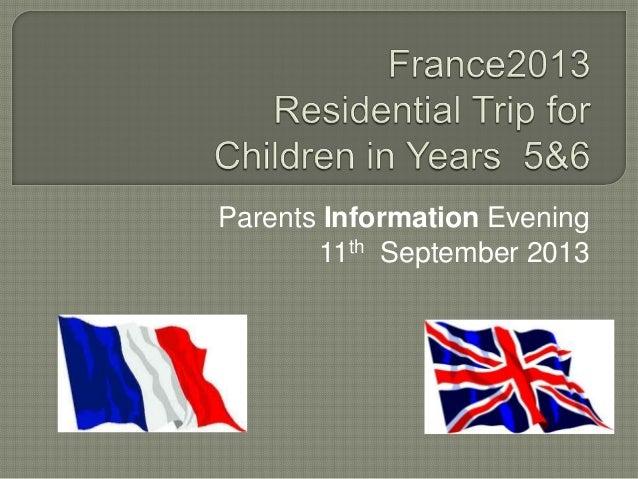 Parents Information Evening 11th September 2013