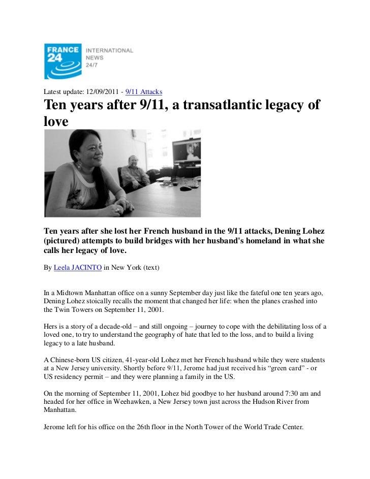 Latest update: 12/09/2011 - 9/11 AttacksTen years after 9/11, a transatlantic legacy ofloveTen years after she lost her Fr...