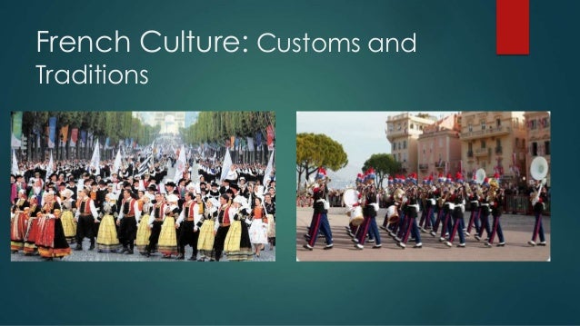 France's customs and tradtions?