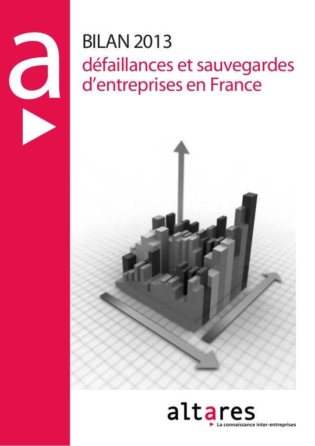 aBILAN 2013 défaillances et sauvegardes d'entreprises en France