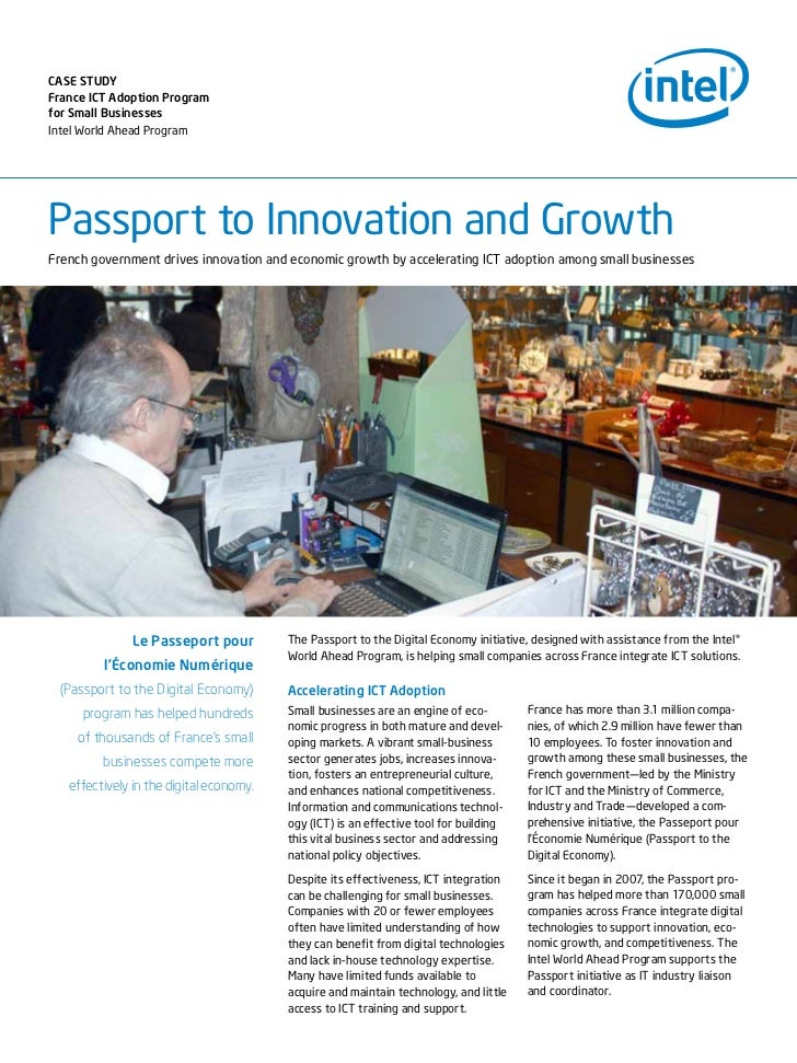 CAse sTudyFrance ICT Adoption Programfor small BusinessesIntel World Ahead ProgramPassport to Innovation and GrowthFrench ...