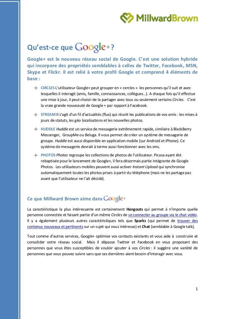 Qu'est-ce que                                     ?Google+ est le nouveau réseau social de Google. C'est une solution hybr...