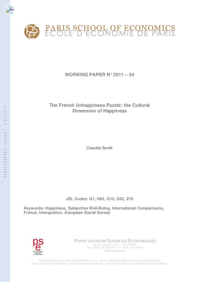 The French Unhappiness Puzzle: the Cultural Dimension of Happiness - Claudia Senik