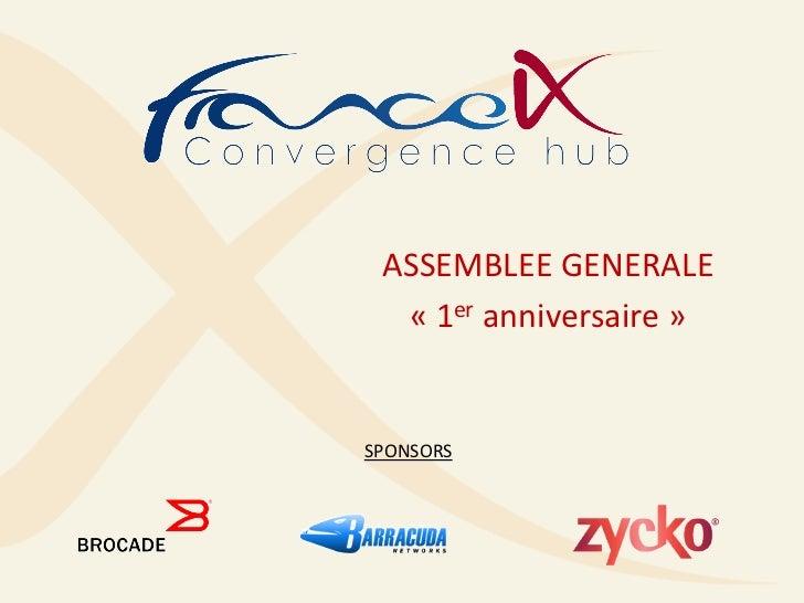 ASSEMBLEE GENERALE  « 1er anniversaire »SPONSORS