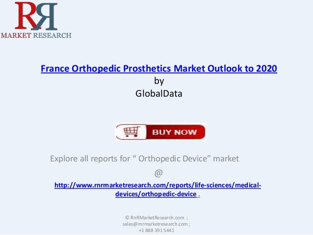 Latest France Orthopedic Prosthetics Market Research Report