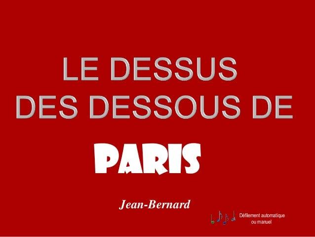 Défilement automatique ou manuel PARIS Jean-Bernard