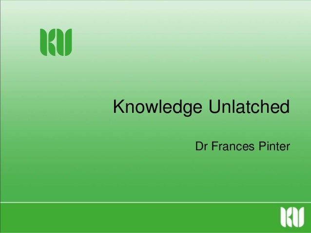 Knowledge Unlatched by Frances Pinter