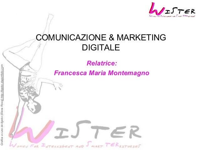 GraficaacuradeIlgeko(ElenaRossi)http://ilgeko.daportfolio.com COMUNICAZIONE & MARKETING DIGITALE Relatrice: Francesca Mari...