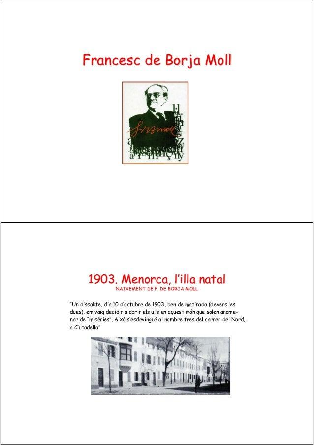FrancescFrancesc de Borjade Borja MollMoll 1903.1903. MenorcaMenorca,, ll''illailla natalnatal NAIXEMENT DE F. DE BORJA MO...